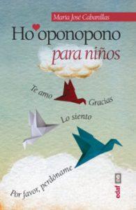 ho´oponopono para niños - María José Cabanillas