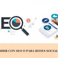 Conseguir visitas a través de Google: ¿Redes Sociales o SEO?