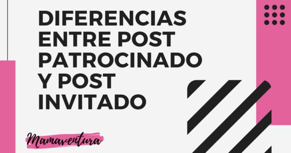 diferencias entre post patrocinado y post invitado